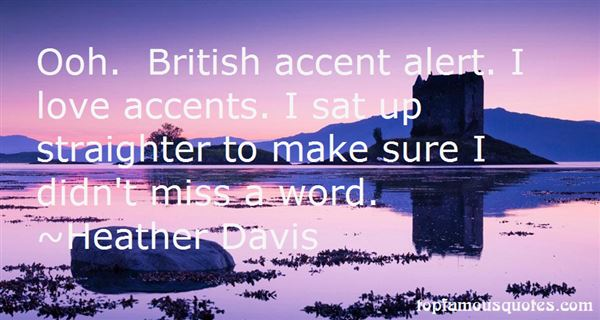 Quotes About British Accents