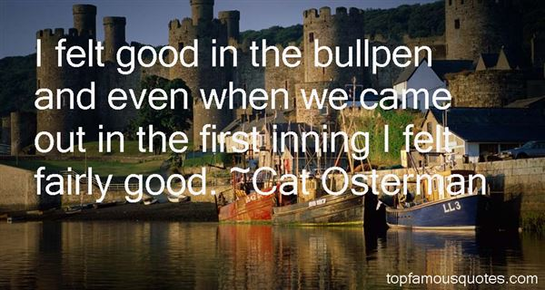 Quotes About Bullpen