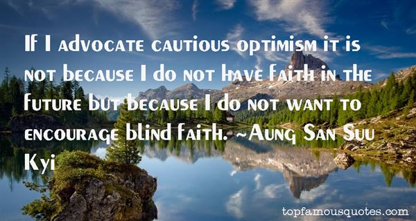 Quotes About Cautious Optimism