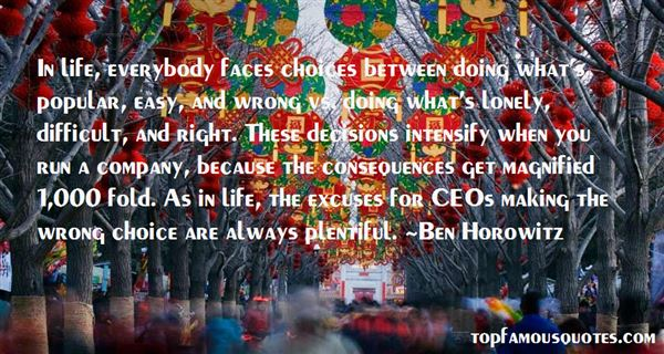 Quotes About Choice And Consequence