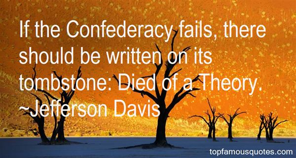 Quotes About Confederacy