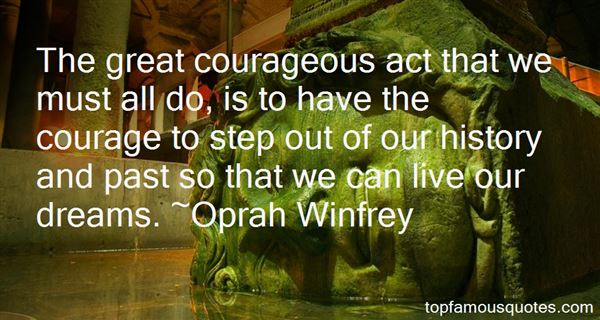Quotes About Courageous