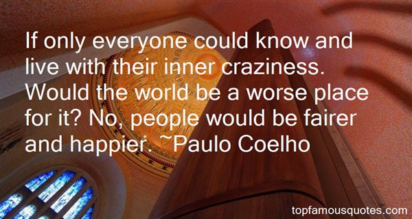 Quotes About Craziness