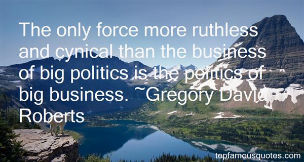 Quotes About Cynical Politics