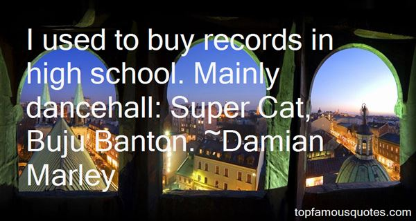 Quotes About Dancehall