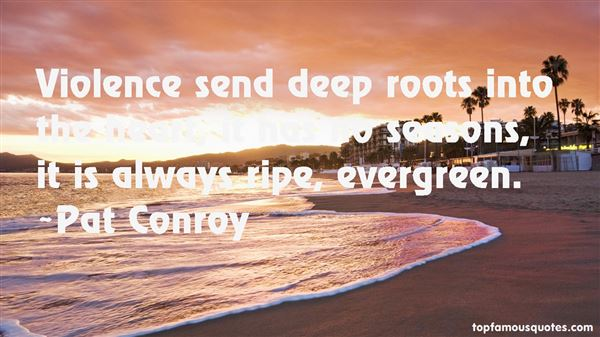 Quotes About Deep Roots