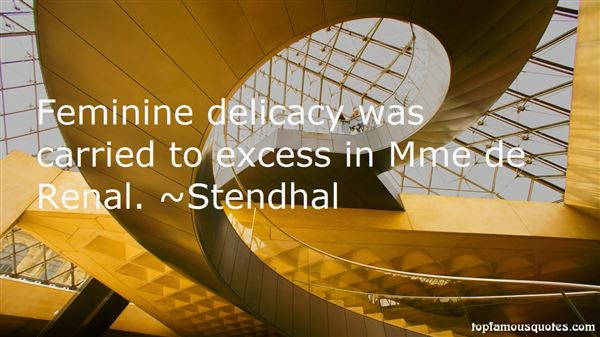 Quotes About Delicacy