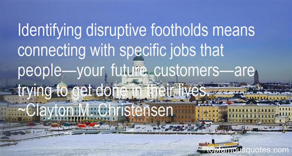 Quotes About Disrupt
