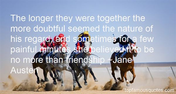 Quotes About Doubtful Friends
