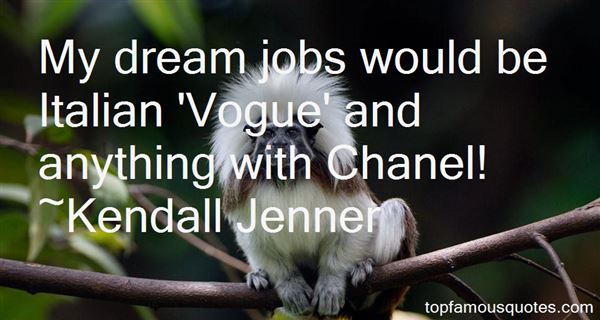 Quotes About Dream Jobs