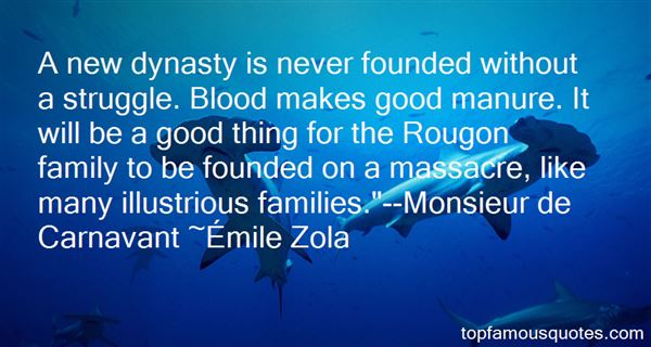 Quotes About Dynasty