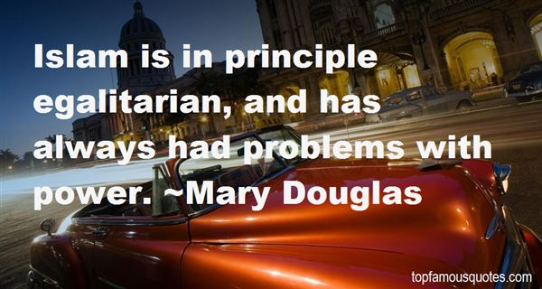 Quotes About Egalitarian