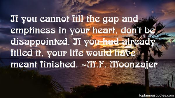 Quotes About Emptiness In Your Heart