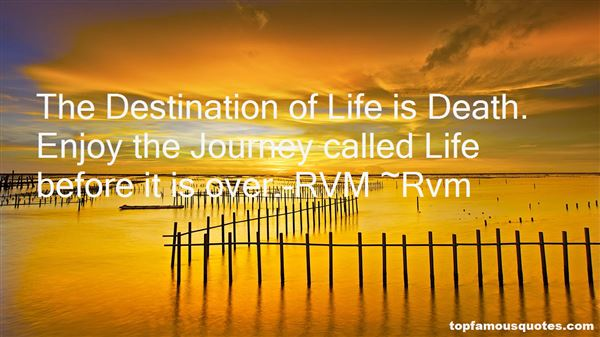 Quotes About Enjoy The Journey