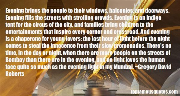 Quotes About Evening Light