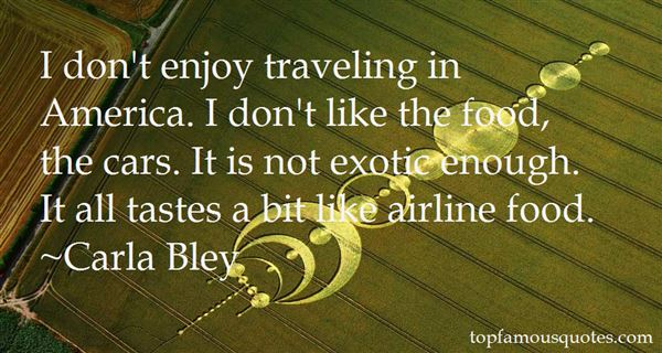 Quotes About Exotic Food