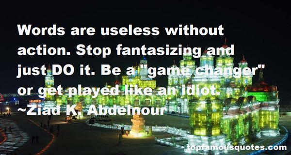Quotes About Fantasizing