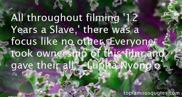 Quotes About Filming
