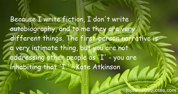 Quotes About First Person Narrative