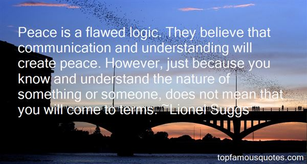 Quotes About Flawed Logic