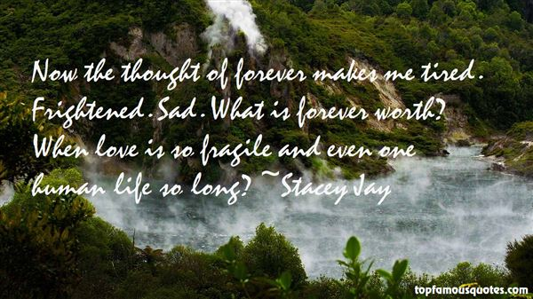 Quotes About Fragile Life