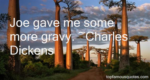 Quotes About Gravy