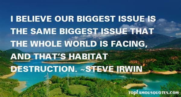 Quotes About Habitat Destruction