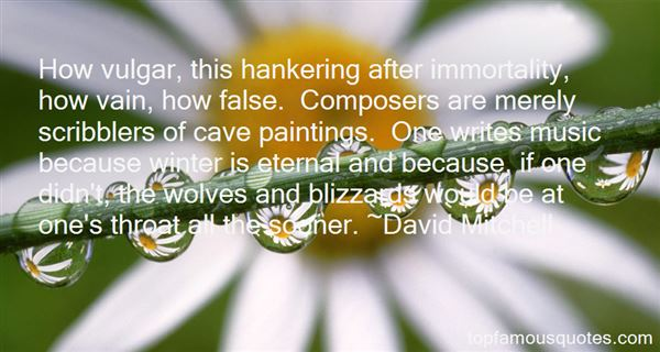Quotes About Hankering