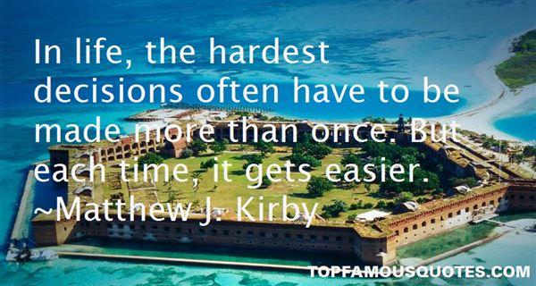 Quotes About Hardest Decision
