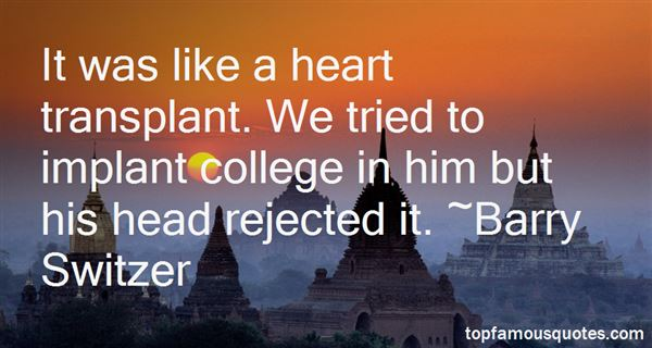 Quotes About Heart Transplant
