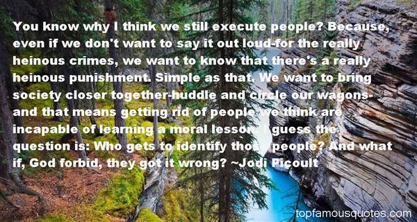 Quotes About Heinous Crimes