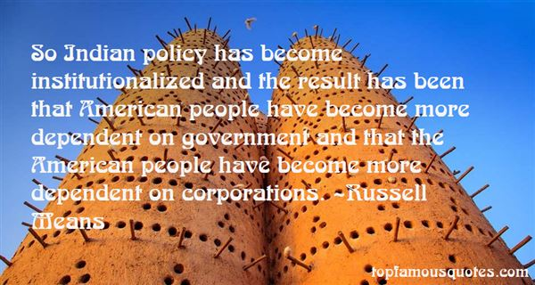 Quotes About Institutionalized