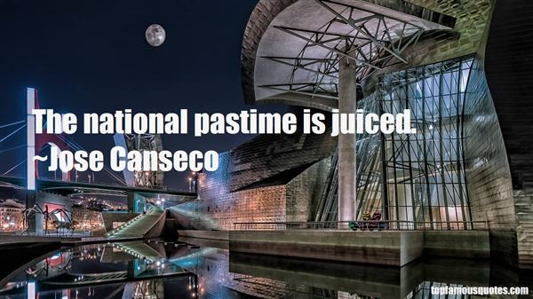 Quotes About Juiced