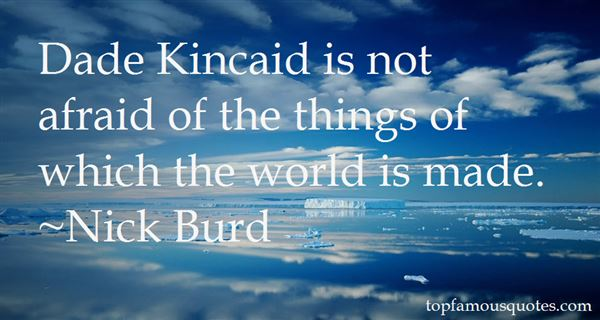 Quotes About Kincaid