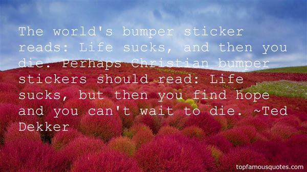 Quotes About Life Stickers