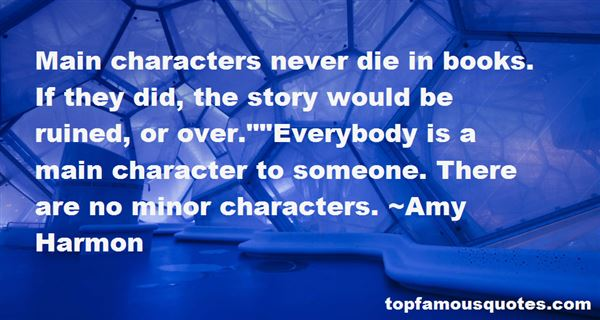 Quotes About Main Characters