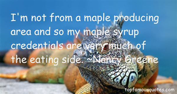 Quotes About Maple Syrup