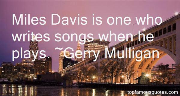 Quotes About Miles Davis
