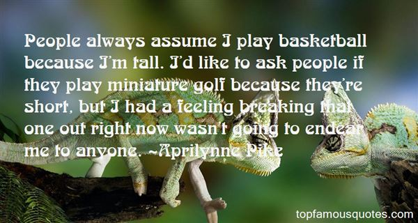 Quotes About Miniature Golf