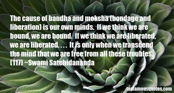 Quotes About Moksha