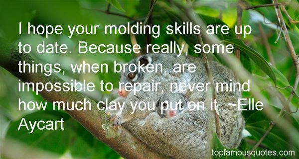 Quotes About Molding