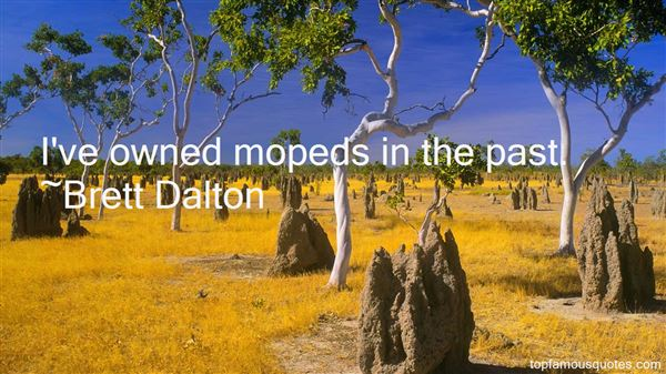 Quotes About Mopeds