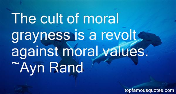 Quotes About Moral Values