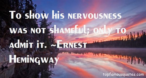 Quotes About Nervousness