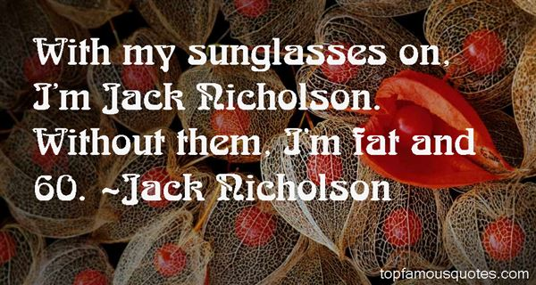 Quotes About Nicholson