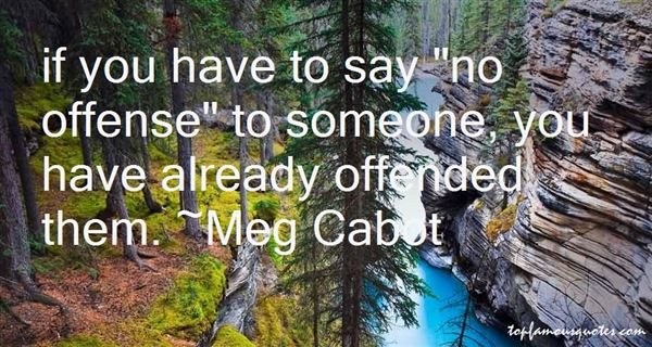 Quotes About No Offense
