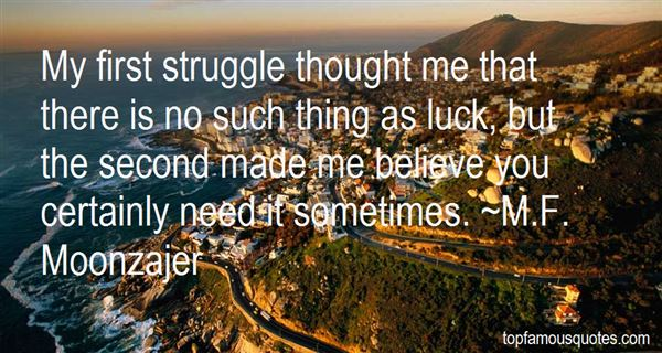 Quotes About No Such Thing As Luck