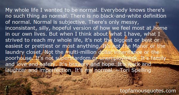 Quotes About No Such Thing As Normal