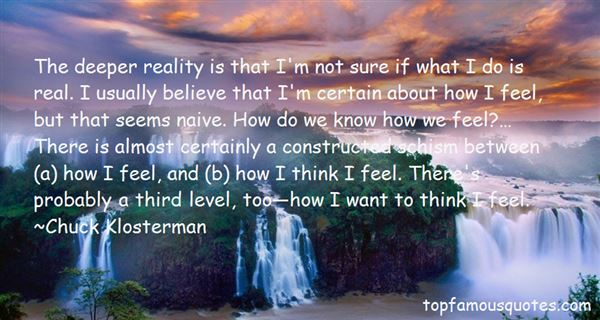 Quotes About Not Sure How To Feel