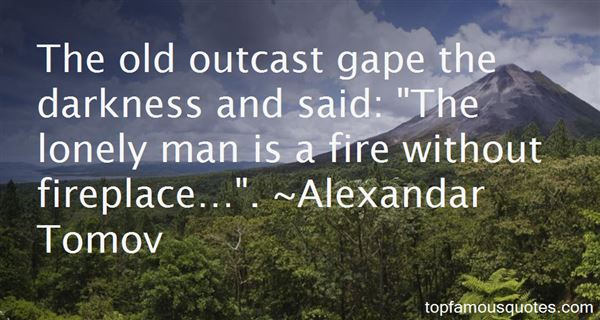 Quotes About Outcast